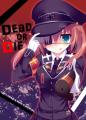 Dead or Die?/鈴音れな